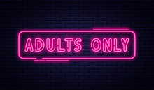 Neon Sign, Adults Only, 18 Plu...