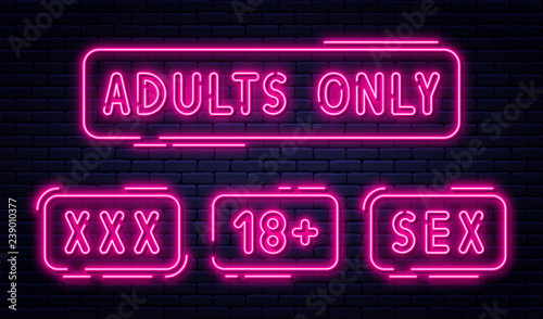 Photo Set of neon signs, adults only, 18 plus, sex and xxx