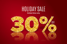 Golden Holiday Sale 30 Percent Off On Red Background. Limited Time Only. Template For A Banner, Poster, Shopping, Discount, Invitation
