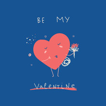 Be My Valentine Greeting Card With Cute Cartoon Heart And Flowers. Love Poster Concept. Kissing Character