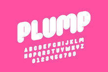 Plump Font Design, Thick Alpha...
