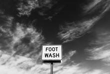 FOOT WASH Sign At Roadside Rest Stop