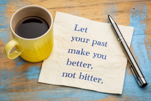 Let Your Past Make You Better