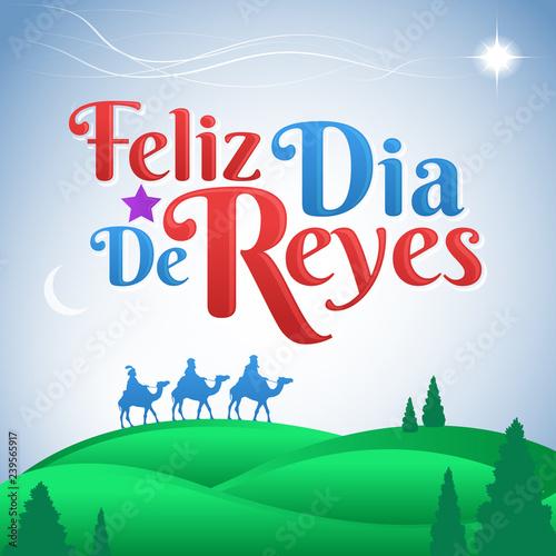 Feliz Dia De Reyes Fotos.Feliz Dia De Reyes Happy Day Of Kings Spanish Text Latin