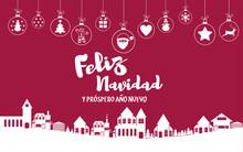 Feliz Navidad Y Próspero Año Nuevo - Happy New Year And Merry Christmas In Spanish