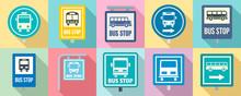 Bus Stop Icon Set. Flat Set Of...