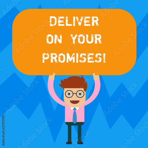 Fotografie, Obraz  Word writing text Deliver On Your Promises