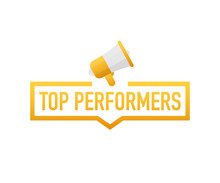 Top Performers. Badge, Icon, Stamp, Logo. Vector Illustration.