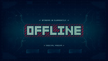 Offline Hud Screen Banner 16:9 For Streamers. Futuristic Alert Hologram Illustration On Dark Background. Social Media Buttons With Icons. Eps10 Vector