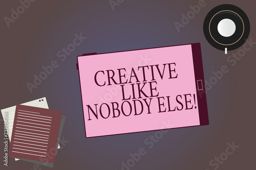 Fotografia  Conceptual hand writing showing Creative Like Nobody Else