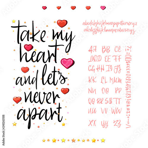 Take my heart and let's never apart  Handwritten Fonts Analog