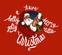 Santa With Phone - Have A Holly Jolly Merry Little Christmas - Vintage Illustration