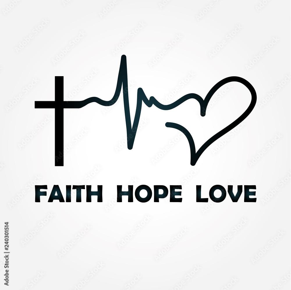 Fototapeta faith hope love