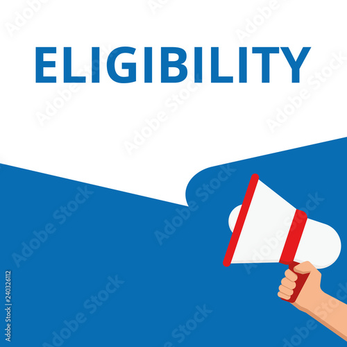 Photo Conceptual writing showing Eligibility.