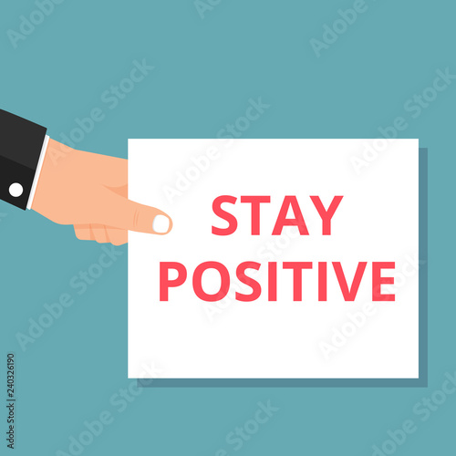 Photo  Word writing text Stay Positive.
