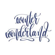 Winter Wonderland - Hand Lette...