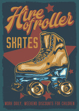 Original Vector Poster. Roller Skating Drawn In A Retro Style.