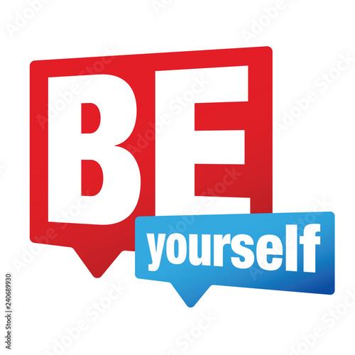 Fotografía  Be Yourself label sign