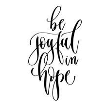 Be Joyful In Hope - Hand Lettering Inscription Text