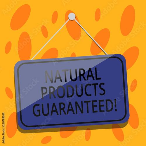 Fotografía  Writing note showing Natural Products Guaranteed