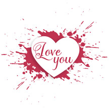 Ink Splatter Heart Design With Love You Message