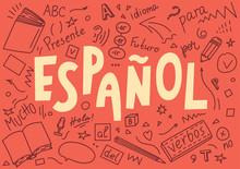 "Espanol. Translation ""Spanish"". Language Hand Drawn Doodles And Lettering."