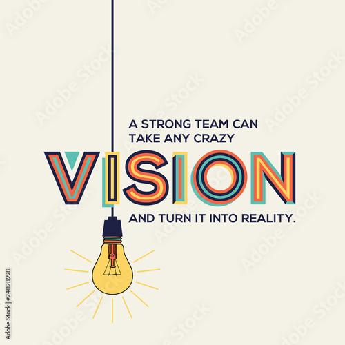 Fotografia Vision quote in modern typography