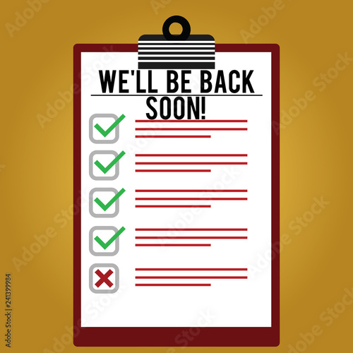 Text sign showing We Ll Be Back Soon Canvas Print