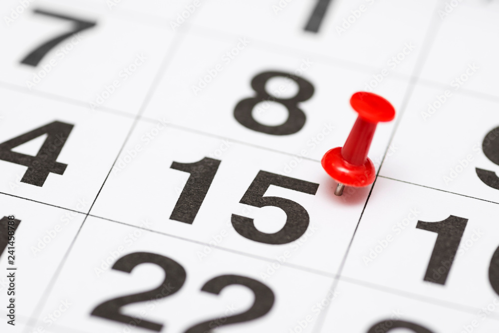 Fototapety, obrazy: Pin on the date number 15. The fifteenth day of the month is marked with a red thumbtack. Pin on calendar