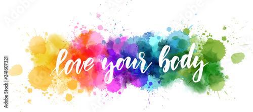 Canvastavla Love your body - motivational message