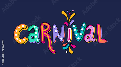 Valokuva  Hand drawn vector Carnival Lettering with Flashes of firework, colorful confetti