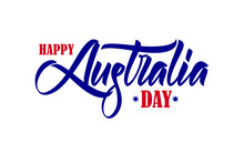 Vector Illustration: Hand Drawn Brush Type Lettering Composition Of Happy Australia Day On White Background