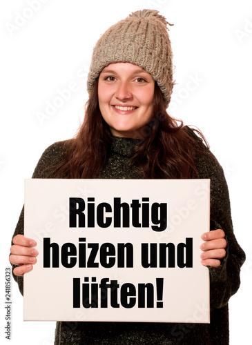 Fotografie, Obraz  Richtig heizen und lüften!