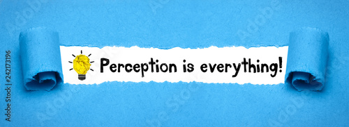 Perception is everything! Wallpaper Mural