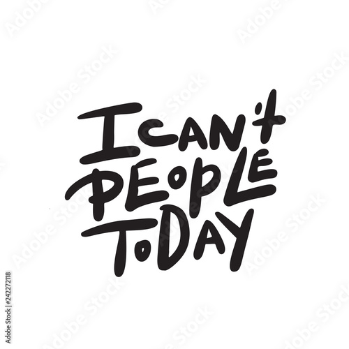 I can't people today Canvas Print