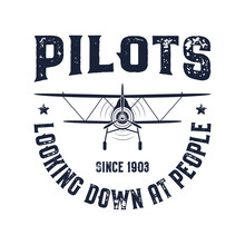 Vintage Airplane Emblem. Pilots Looking Down At People Quote. Biplane Vector Graphic Labels. Retro Plane Badge Design. Aviation Stamp. Fly Propeller, Old Icon, Shield Isolated On White Background.