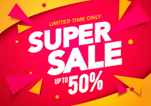 Vector Illustration Super Sale Banner Template Design, Big Sales Special Offer. End Of Season Party Background