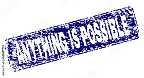 Valokuva  ANYTHING IS POSSIBLE stamp seal print with distress texture