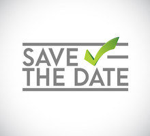 Save The Date Stamp Check Mark Concept. Infographic Illustration.