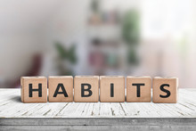 What Is Your Habits? Sign With The Word Habits