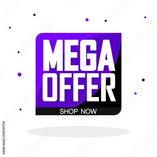 Mega Offer, sale bubble banner design template, discount tag
