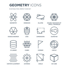 16 Linear Geometry Icons Such As Geometry, Ennegon, Asterisk, Center Alignment, Circle, 3d Cube, Dodecahedron Modern With Thin Stroke, Vector Illustration, Eps10, Trendy Line Icon Set.
