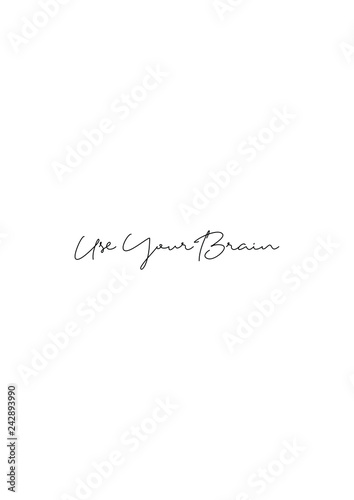 Fototapety, obrazy: Life quote with typography, handwritten letters in vector. Wall art, room wall decor for everybody. Motivation for life, inspirational quotes.
