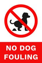 NO DOG FOULING Sign. Vertical Banner. Vector.