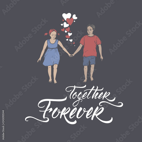 Fotografía  Valentine romantic color card with boy and girl holding hands on blue and brush lettering saing Together Forever