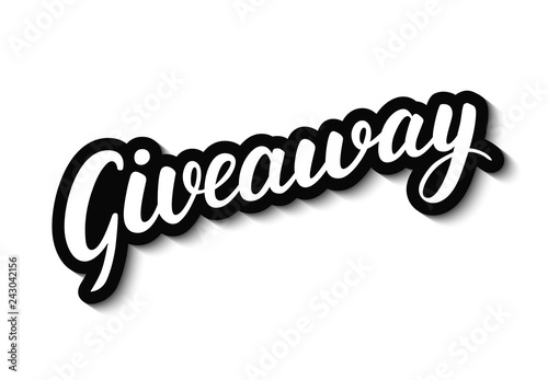 Giveaway vector lettering on white background. Hand written design element  for card, poster, banner, sticker. Isolated typography print. Hand drawn  clipart. - Buy this stock vector and explore similar vectors at Adobe