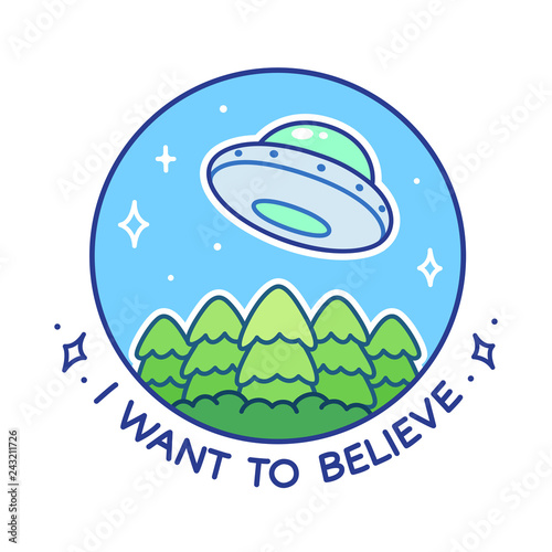 Photo  I want to believe in UFO