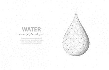 Drop. Abstract 3d Wireframe Water Drop Isolated On White. Concept Illustration Or Background.