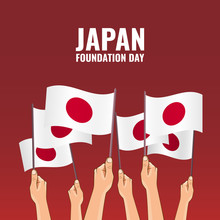 Vector Illustration On The Theme Foundation Day Japan. Hands Hold The Flags Of The Country