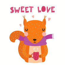 Hand Drawn Valentines Day Card With Cute Funny Squirrel, Hearts, Text Sweet Love. Isolated Objects On White Background. Vector Illustration. Scandinavian Style Flat Design. Concept For Children Print.